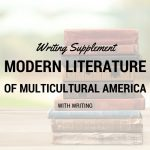 Modern Literature of Multicultural America Writing Supplement