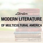 Modern Literature of Multicultural America