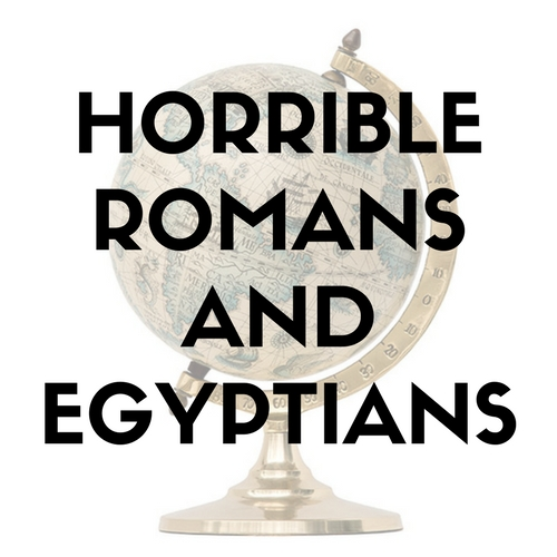 Horrible History: Romans and Egyptians