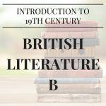 19th Century British Literature B High School a-g