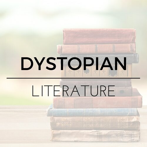 Dystopian Literature High School a-g