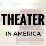 Theater in America