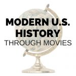 Modern U.S. History through Movies