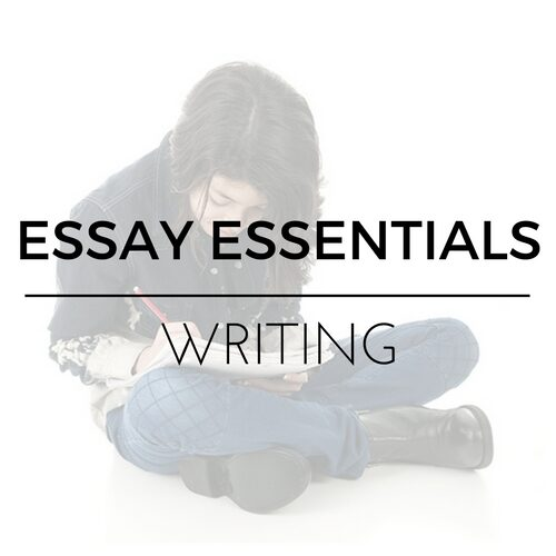 Essay Essentials Writing