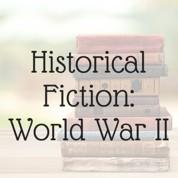 Historical Fiction: WWII